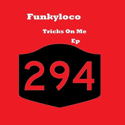 Funkyloco - Tricks On Me (Original Mix)