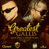 Sean Paul x Beenie Man -  Greatest Gallis (ETC!ETC! Remix) {Free Download}