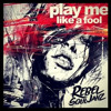 Rebel Souljahz - Play Me Like A Fool - 2013
