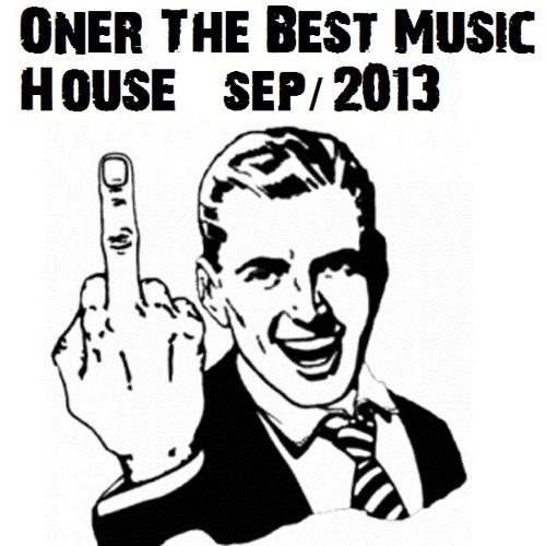 [Oner] The Best Music House Sept- 2013 (100 likes = TRACKLIST!)