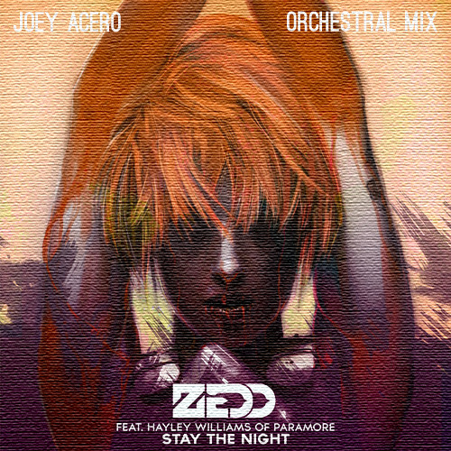 Zedd - Stay The Night feat. Hayley Williams (Orchestral Mix)
