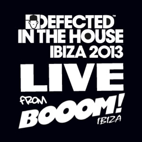 Kenny Dope Defected In The House 2013 Boom Ibiza