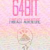 64Bit Fantasy Adventure