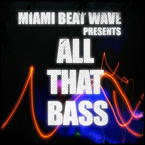 All That Bass