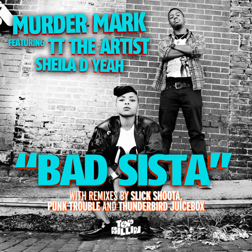 Murder Mark - Drop It Low feat. TT The Artist & Sheila D Yeah (Punk Trouble Remix)