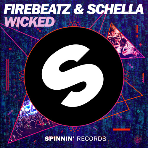Firebeatz & Schella - Wicked (Original Mix)