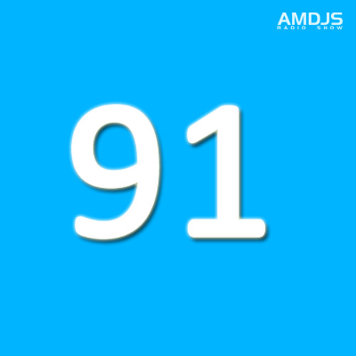 AMDJS Radio Show VOL91 (incl Addex guest mix and interview)