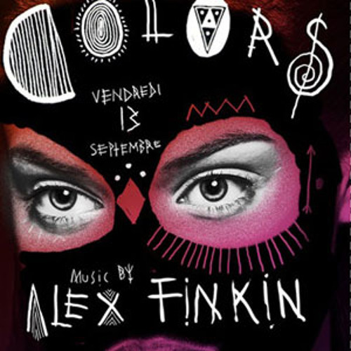 Alex Finkin @ Colors, Djoon, Friday September 13th, 2013
