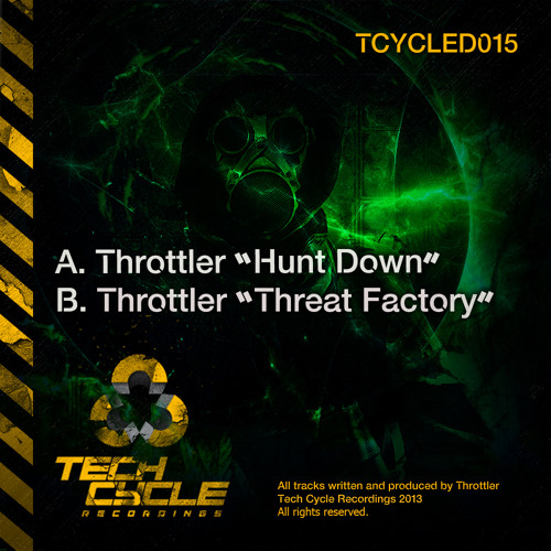 Throttler - Hunt Down [cut] - OUT NOW!!!