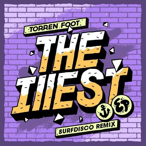 Torren Foot - The Illest (Surfdisco Remix)