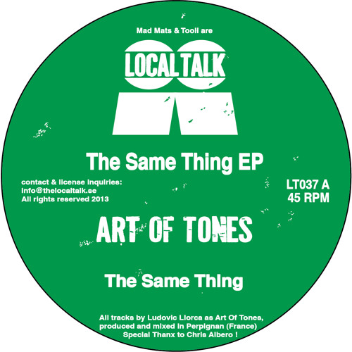 Art Of Tones - The Same Thing (LT037, Side A) (Snippet)
