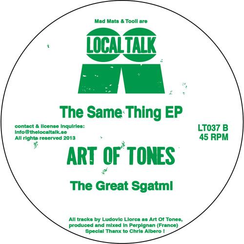 Art Of Tones - The Great Sgatmi (LT037, Side B1) (Snippet)