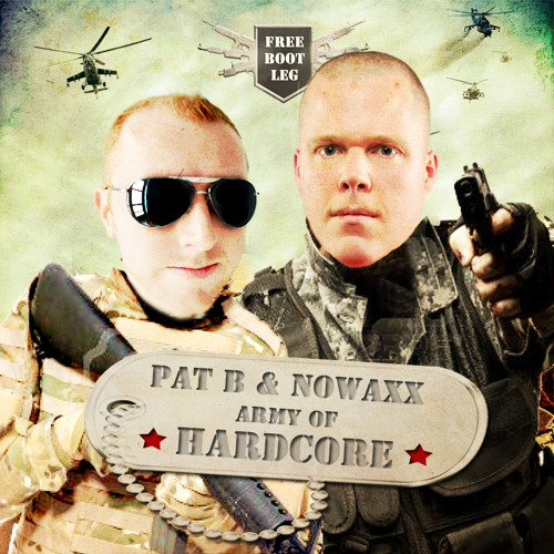 Pat B & Nowaxx - Army Of Hardcore