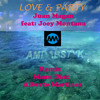 Love & Party REMIX Manu Díaz & Alberto Martínez (Juan Magan Ft Joey Montana