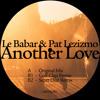 Le Babar & Pat Lezizmo - Another Love (Scott Diaz Remix)