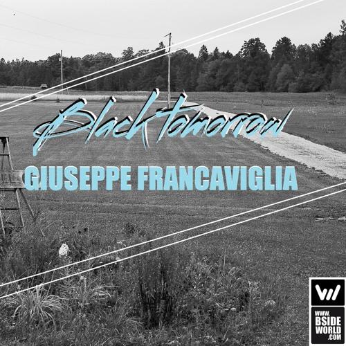#0043 Giuseppe Francaviglia- Black Tomorrow (Original Mix)