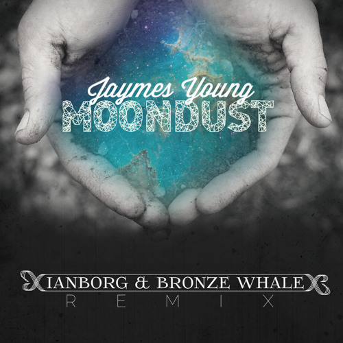 Jaymes Young - Moondust (Ianborg & Bronze Whale Remix)