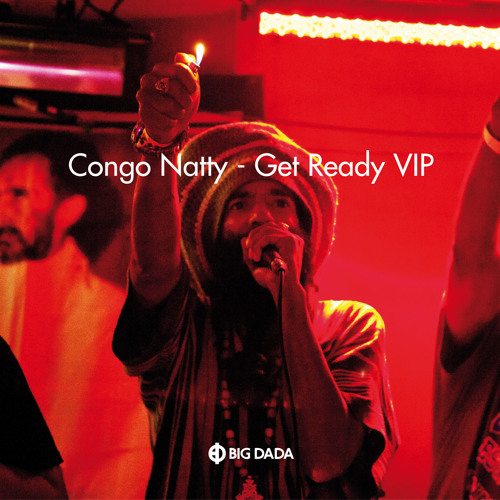 Congo Natty feat.  - 'Get Ready VIP' (Om Unit Remix)