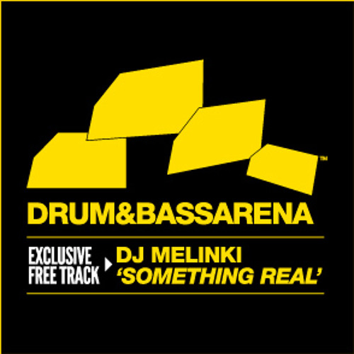 Something Real (drum and bass arena exclusive) DJ Melinki feat damien soul