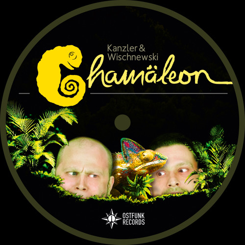 Kanzler & Wischnewski - Idemo Dalje (Chamäleon Album Snip)