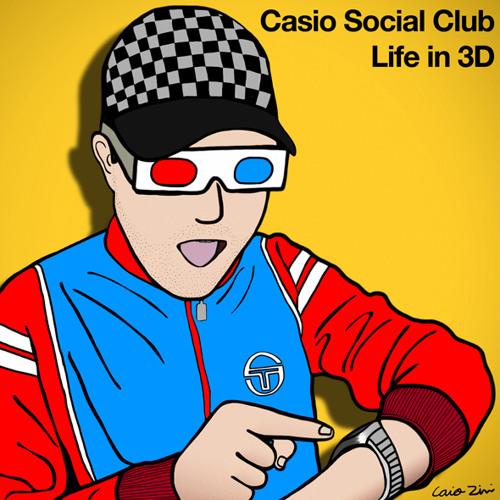 Casio Social Club - Life in 3D • (Album Preview)