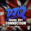DJ Q - Sound Boy Connection Feat. Robbie Rue