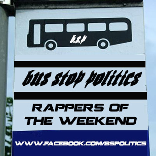 RAPPERS OF THE WEEKEND