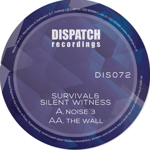 Survival & Silent Witness - The Wall - Dispatch 072 AA (CLIP) - OUT NOW