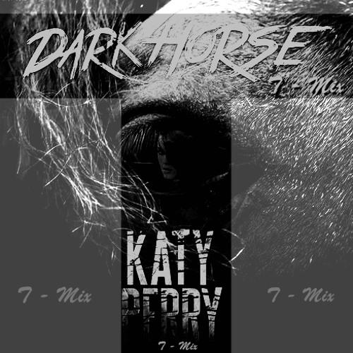 Katy Perry - Dark Horse (T - Mix)