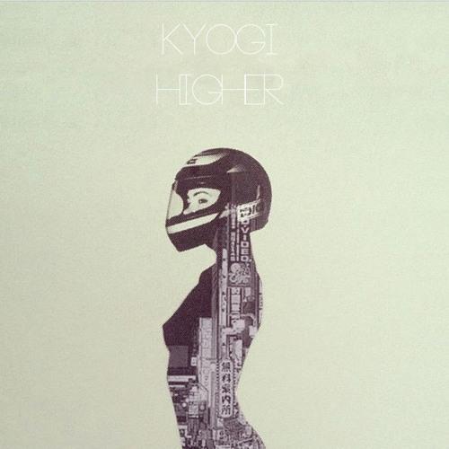Kyogi - Higher EP