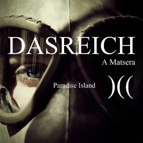 DASREICH- Paradise Island - Podcast 487- 17/09/13