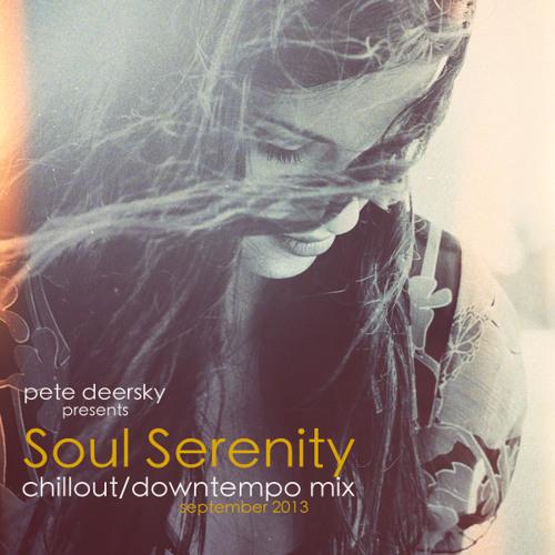 Pete Deersky - Soul Serenity #005 (September 2013)