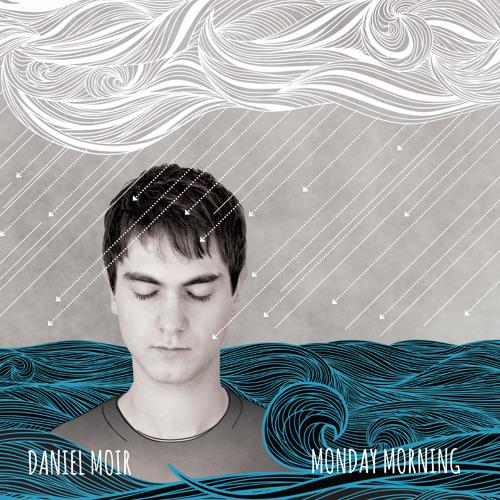 Daniel Moir - Home of Mine