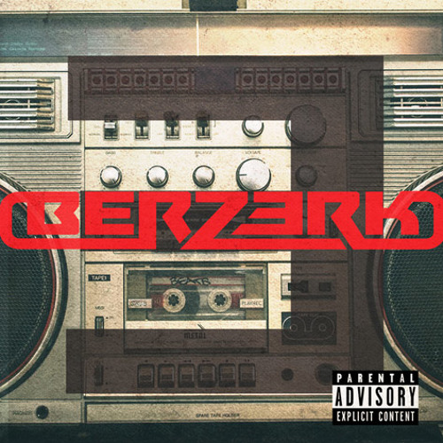 Berzerk (Remix) ft. Wally Wirk & Set The Charge