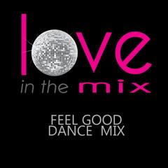 LITM FEEL GOOD DANCE MIX