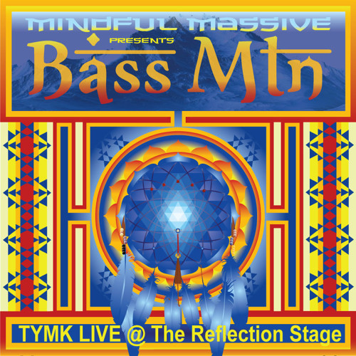 TYMK - Live at the Reflection Stage at Bass Mtn Fest