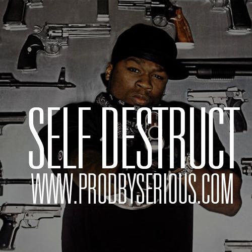 SelfDestruct x @SeriousBeats