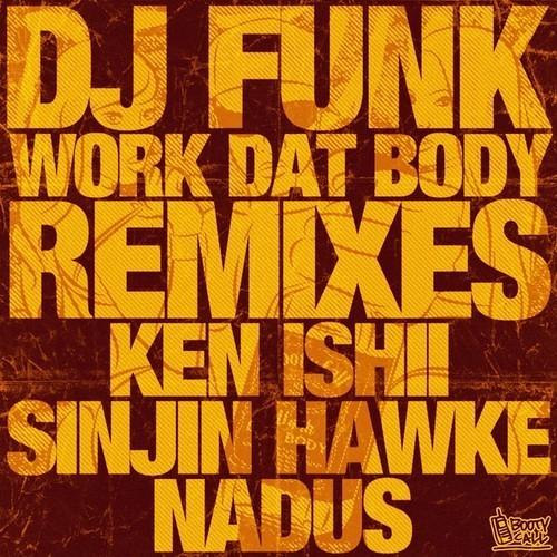 DJ Funk - Dat Ass(Nadus Remix)