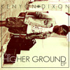 Kenyon Dixon - Guilty Pleasures feat J Doe (The Higher Ground EP)