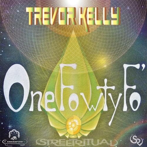"""Trevor Kelly's  """" One Fowty Fo' """" MIX"""