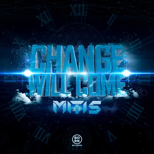 MitiS - Change Will Come (Instrumental Mix) *Free Download*
