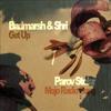 MashUp Badmarsh & Shri - Get Up vs. Parov Stelar - Mojo Radio Gang