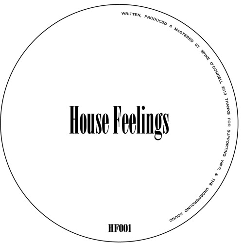 Spike O'Connell - House Feelings (Dub)