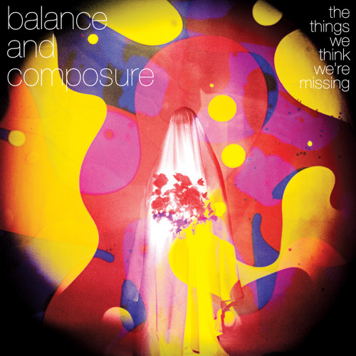 Balance and Composure - Lost Your Name