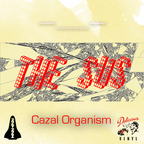 Cazal Organism - The Sus (Mad Real)