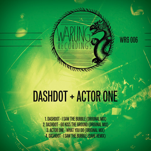 Dashdot _ I Saw The Bubble feat. Zz |Warung Recordings|