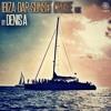 IBIZA DAR SUNSET CRUISE MIX BY DENIS A