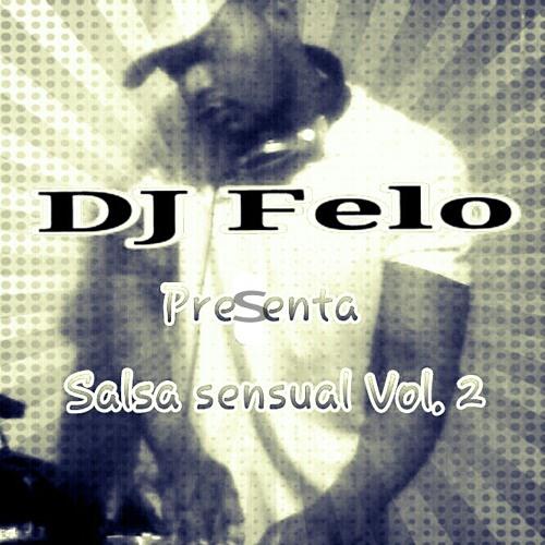 DJ Felo Presenta ( Salsa Sensual Del Baul De Los Recuerdos Vol 2 )