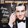 Benny Goodman - Sing, Sing, Sing