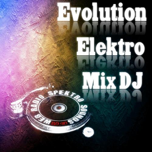 Evolution Elektro Mix dj '